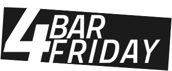 4 BAR FRIDAY